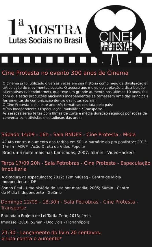 Cine Protesta no evento 300 anos de Cinema